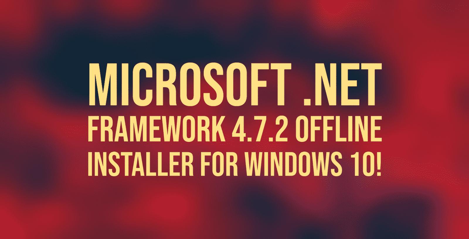 .NET Framework 4.7.2