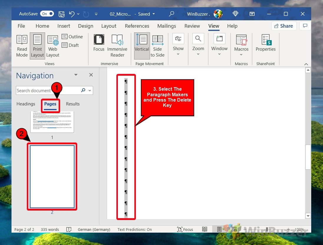 Windows 10 - Word - Ver - Diseño de impresión - Panel de navegación - Páginas - Seleccionar página en blanco - Hacer visibles los creadores de párrafos - Seleccionarlos - Eliminarlos